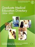Graduate Medical Education Directory 2004-2005, American Medical Association Staff, 1579474861