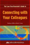 The Law Firm Associate's Guide to Connecting with Your Colleagues, Barbara Miller, 1604424869