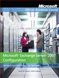 Microsoft Exchange Server 2007 Configuration 9780470874868
