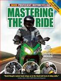 Mastering the Ride, David L. Hough, 1935484869