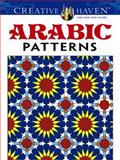 Creative Haven Arabic Patterns Coloring Book, J. Bourgoin, 0486494861