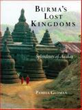 Burma's Lost Kingdoms, Pamela Gutman, 0834804867
