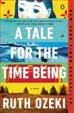 A Tale for the Time Being, Ruth Ozeki, 0143124870