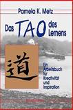The Tao of Learning, Pamela Metz, 0893344877