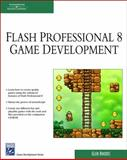Macromedia Flash Professional 8 Game Development, Rhodes, Glen, 1584504870