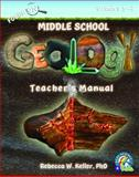 Focus on Middle School Geology Teacher's Manual, Rebecca W. Keller, 1936114879