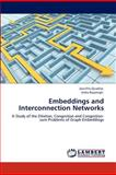 Embeddings and Interconnection Networks, Jasintha Quadras and Indra Rajasingh, 3848424878