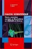 Le Calcul Scientifique : Une Introduction, Quarteroni, A. and Saleri, F., 884700487X