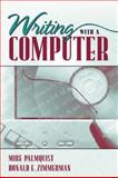Writing with Computers, Zimmerman and Palmquist, Mike, 0205274870