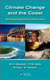 Climate Change and the Coastal Zone, Kay, S., 0415464870