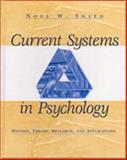 Current Systems in Psychology, Smith, Noel Wilson, 0830414878