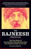 The Rajneesh Chronicles, , 098250487X