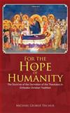 For the Hope of Humanity, Michael George Tsichlis, 146203487X