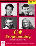 C# - Programming with the Public Beta, WROX Author Team, 1861004877