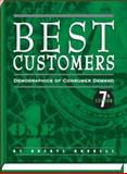 Best Customers : Demographics of Consumer Demand, 7th Ed, New Strategist Publications, 1935114875