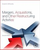 Mergers, Acquisitions, and Other Restructuring Activities, DePamphilis, Donald, 0123854873