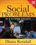 Social Problems in a Diverse Society Census Update, Kendall, Diana, 0205024874