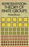 Representation Theory of Finite Groups, Burrow, Martin, 0486674878