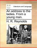 An Address to the Ladies from a Young Man, H. R. Reynolds, 1170664873