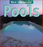 More Spectacular Pools, Pere Planells and Marina Ubach, 0060554878