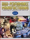 High-Performance Manufacturing : Portable Production Skills, McGraw-Hill Staff, 0078614872