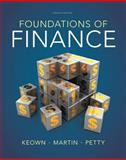 Foundations of Finance, Keown, Arthur J. and Martin, John D., 0132994879