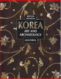 Korea : Art and Archaeology, Portal, Jane, 0714114871