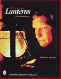 Classic Lanterns, Dennis A. Pearson, 0764304879