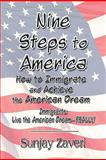 Nine Steps to America, Sunjay Zaveri, 160610487X