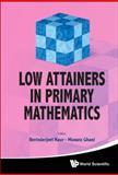 Low Attainers in Primary Mathematics, Berinderjeet Kaur, 9814374873