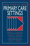 Case Studies from Primary Health Care Settings, Marie L. Talashek, Laina M. Gerace, Marie Lindsey, Arlene G. Miller, 0071054871
