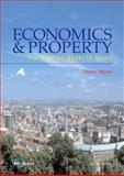 Economics and Property : The Estates Gazette Guide, Myers, Danny, 0728204878