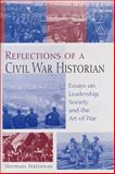 Reflections of a Civil War Historian : Essays on Leadership, Society, and the Art of War, Hattaway, Herman, 0826214878