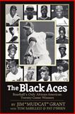 "The Black Aces : Baseball's only african-american twenty-game Winners, Grant, Jim ""Mudcat"" and Sabellico, Tom, 1593304870"