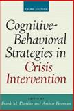 Cognitive-Behavioral Strategies in Crisis Intervention, , 1593854870