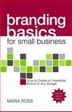 Branding Basics for Small Business 2nd Edition 2nd Edition