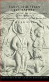 Early Christian Literature : Christ and Culture in the Second and Third Centuries, Rhee, Helen C., 0415354870