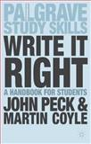 Write It Right : A Handbook for Students, Coyle, Martin and Peck, John, 1403994870