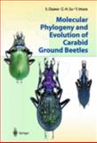 Molecular Phylogeny and Evolution of Carabid Ground Beetles 9784431004875