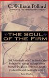 The Soul of the Firm, C. William Pollard, 0310234875