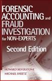 Forensic Accounting and Fraud Investigation for Non-Experts, Silverstone, Howard and Sheetz, Michael, 0471784877