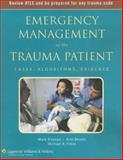 Emergency Management of the Trauma Patient : Cases, Algorithms, Evidence, Bhatia, Kriti and Bisanzo, Mark, 1405104872