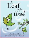A and Leaf in the Wind, Lillian Jones Hart, 1613794878