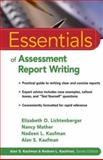 Essentials of Assessment Report Writing, Lichtenberger, Elizabeth O. and Mather, Nancy, 0471394874