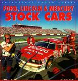 Ford Lincoln and Mercury Stock Cars, Craft, John, 0760304874