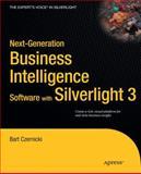 Next-Generation Business Intelligence Software with Silverlight 3, Bart Czernicki, 1430224878
