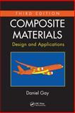 Composite Materials, Daniel Gay, 1466584874