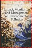 Impact, Monitoring and Management of Environmental Pollution, El-Nemr, Ahmed, 1608764877