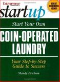 Start Your Own Coin-Operated Laundry, Erickson, Mandy, 189198487X