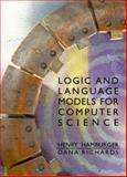 Logic and Language Models for Computer Science, Hamburger, Henry and Richards, Dana, 0130654876